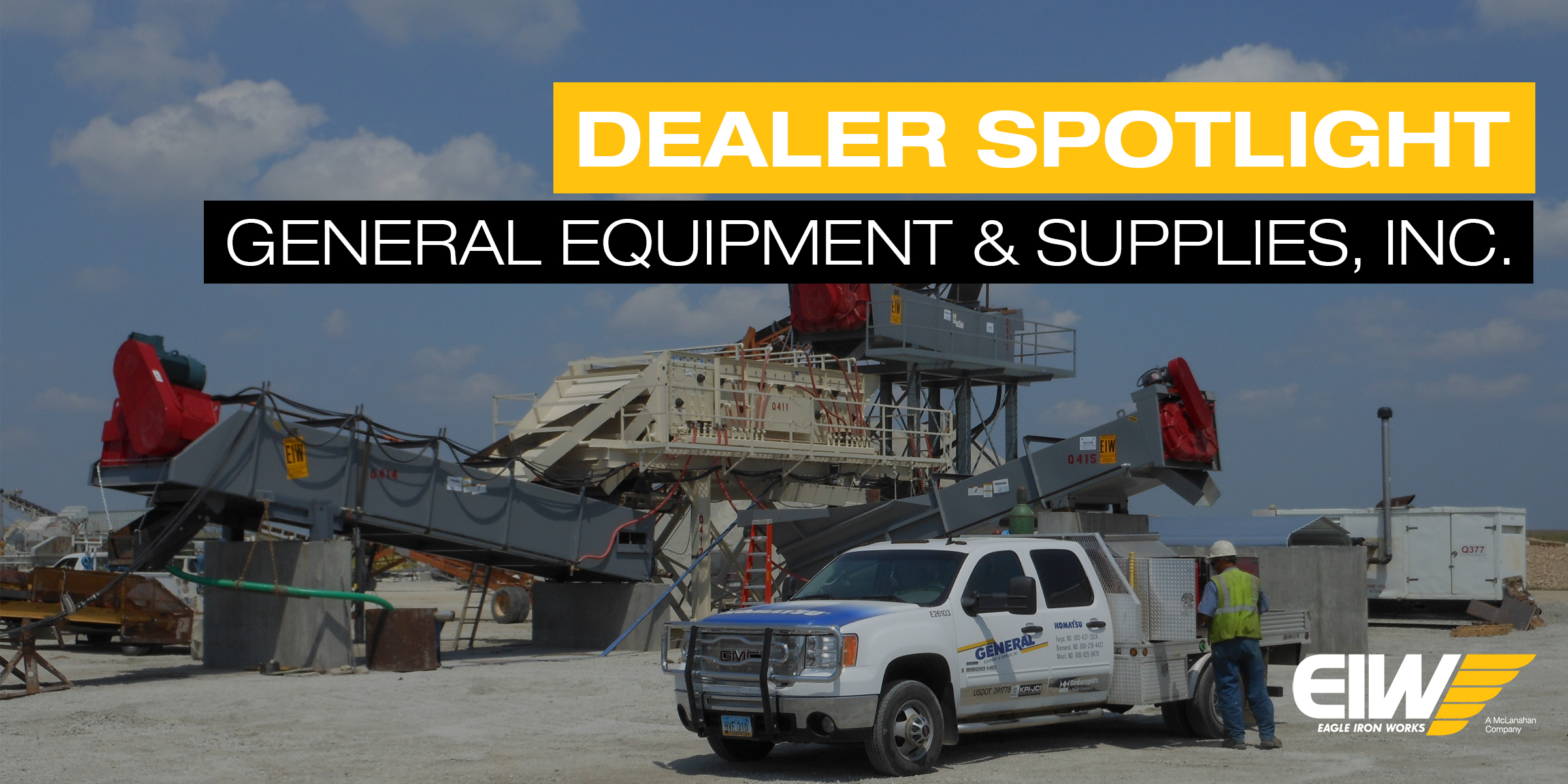 EIW equipment and General Equipment service truck on site.