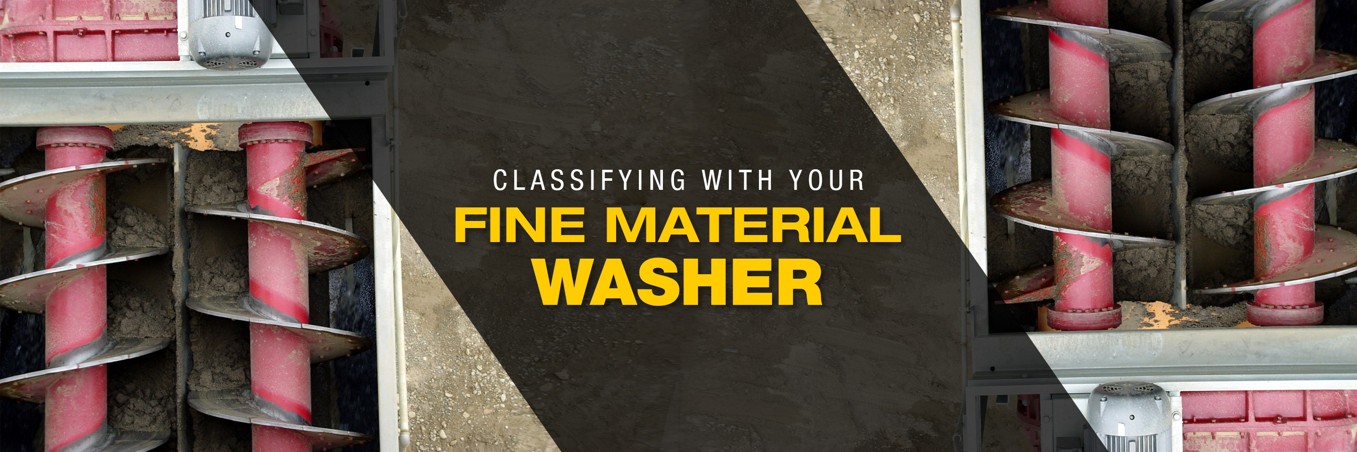 classifying with your fine material screw washer