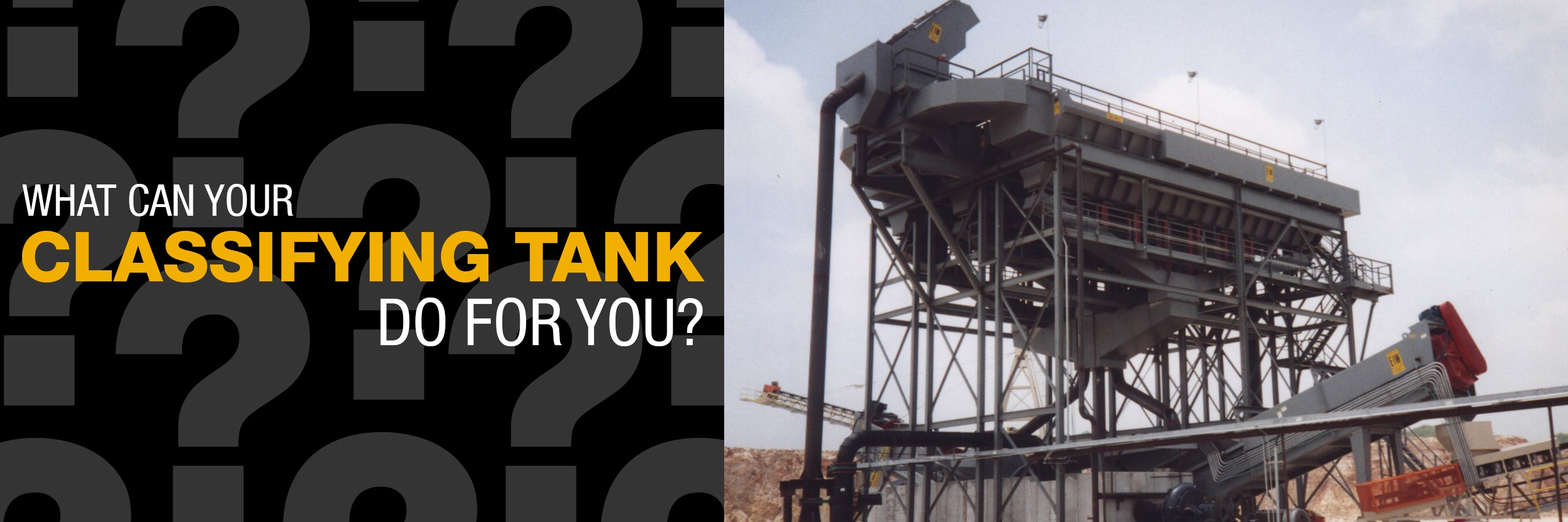 what can your classifying tank do for you